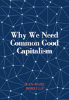 Why we need common good capitalism
