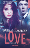 Dark and dangerous love Saison 2 -Extrait offert-
