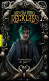 Reckless (Tome 1) - Le sortilège de pierre