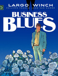 Largo Winch - Tome 4 - Business Blues