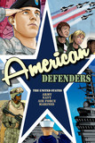 American Defenders: United States Military