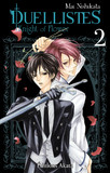 Duellistes, Knight of Flower - tome 2