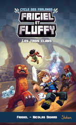 Frigiel et Fluffy, Le Cycle des Farlands - tome 1